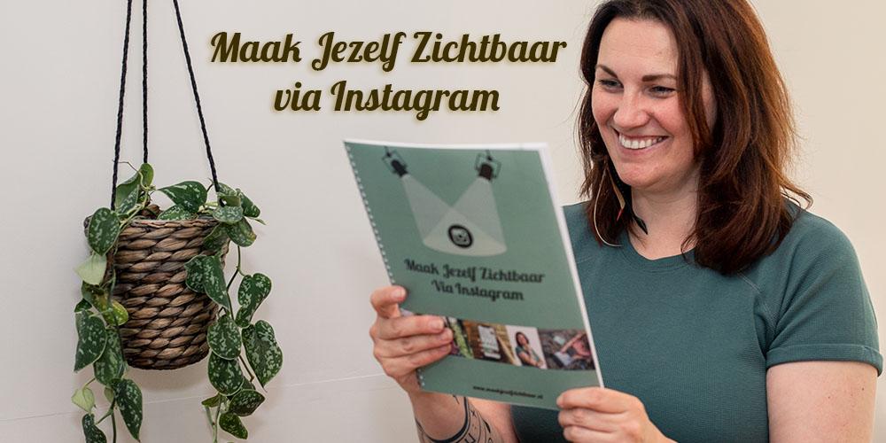Maak Jezelf Zichtbaar via Instagram